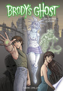 Brody s Ghost Collected Edition