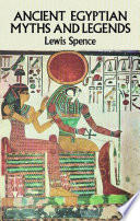 Ancient Egyptian Myths and Legends Pdf/ePub eBook