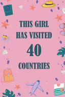 This Girl Has Visited 40 Countries