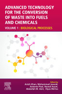 Advanced Technology for the Conversion of Waste into Fuels and Chemicals Book
