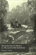 The Motor Boys in Mexico; Or, The Secret of the Buried City