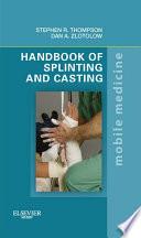 Handbook of Splinting and Casting E Book