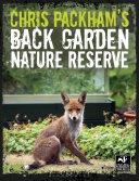 Chris Packham's Back Garden Nature Reserve