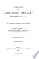 Memoirs of James Robert Hope-Scott of Abbotsford
