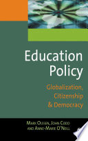 Education policy globalization, citizenship and democracy