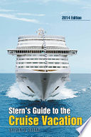 Stern   s Guide to the Cruise Vacation  2014 Edition Book