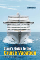 Stern   s Guide to the Cruise Vacation  2014 Edition
