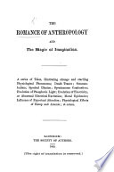 The Romance of Anthropology and the Magic of Imagination  A Series of Tales  Etc