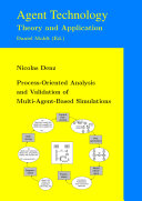 Process-Oriented Analysis and Validation of Multi-Agent-Based Simulations