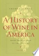A History of Wine in America  Volume 2