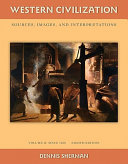 Western Civilization  Sources Images and Interpretations Volume 2 Since 1660