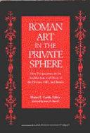 Roman Art in the Private Sphere