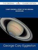 Camp Venture a Story of the Virginia Mountains - the Original Classic Edition Pdf/ePub eBook