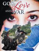 God  Love and War