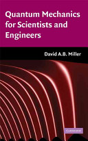 Quantum Mechanics for Scientists and Engineers Book