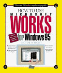 How to Use Microsoft Works for Windows 95