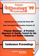 Polymer Rheology '99