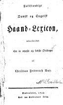 Fuldst  ndigt dansk og engelsk Haand Lexicon