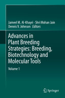 Advances in Plant Breeding Strategies  Breeding  Biotechnology and Molecular Tools