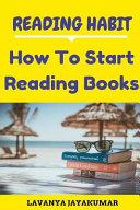 Reading Habit  How to Start Reading Books