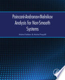 Poincar   Andronov Melnikov Analysis for Non Smooth Systems