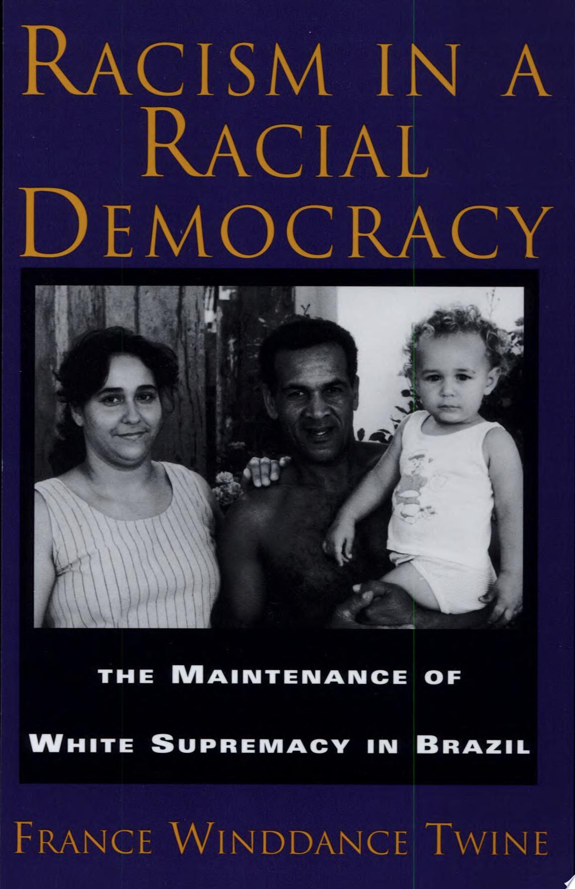 Racism in a Racial Democracy