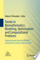 Trends in Biomathematics  Modeling  Optimization and Computational Problems