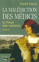 Pdf La Malédiction des Médicis, t.I : Le Prince sans couronne Telecharger