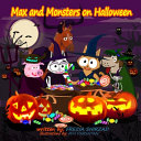 Max and Monsters on Halloween