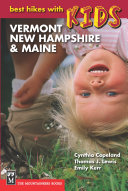 Best Hikes with Kids  Vermont  New Hampshire   Maine