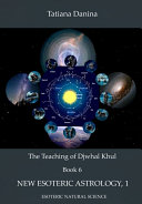 The Teaching of Djwhal Khul   New Esoteric Astrology   1