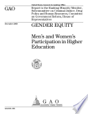 Gender Equity Men S And Women S Participation In Higher Education Report To The Ranking Minority Member Subcommittee On Criminal Justice Drug Policy And Human Resources Committee On Government Reform House Of Representatives