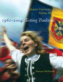 Queen s University  Volume III  1961 2004