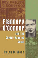 Flannery O Connor and the Christ haunted South