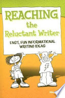 Reaching the Reluctant Writer