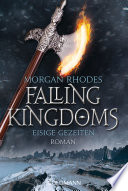 Eisige Gezeiten  : Falling Kingdoms 4 - Roman