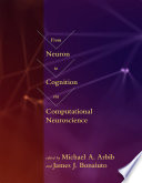 From Neuron to Cognition via Computational Neuroscience Book