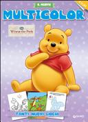 Winnie the Pooh. Le meraviglie del bosco. Il nuovo multicolor