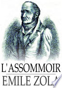"""""""L'Assommoir"""" by Emile Zola"""