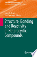 Structure Bonding And Reactivity Of Heterocyclic Compounds Book PDF