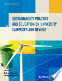 Sustainability Practice and Education on University Campuses and Beyond