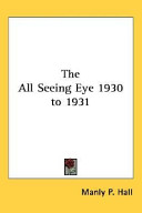 The All Seeing Eye 1930 to 1931