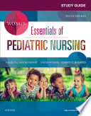 Study Guide for Wong's Essentials of Pediatric Nursing - E-Book