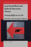 Jean Baudrillard and Radical Education Theory