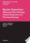 Bipolar Depression Molecular Neurobiology Clinical Diagnosis And Pharmacotherapy Book PDF
