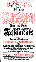 Biblia     Nach der Teutschen   bersetzung     M  Luthers  mit     Summarien  etc