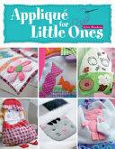 Applique for Little Ones
