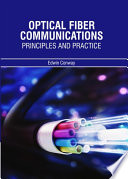 Optical Fiber Communications Principles and Practice Book