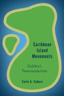 Caribbean Island Movements Pdf/ePub eBook