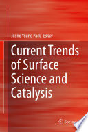 Current Trends Of Surface Science And Catalysis Book PDF